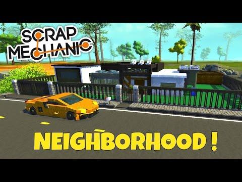Neighborhood & Lamborghini - Scrap Mechanic Town - EP 154
