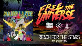 Major Lazer - Reach for the Stars featuring Wyclef Jean [OFFICIAL HQ AUDIO]