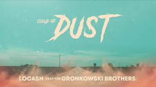 LOCASH Cloud Of Dust
