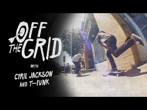 Cyril Jackson & T-Funk - Off The Grid
