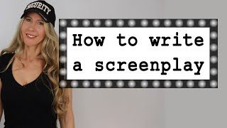 How to Write a Screenplay - scriptwriting for beginners