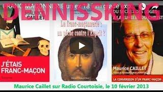 FRANC MACONNERIE un ex 18 iem grade explique tout Maurice Caillet