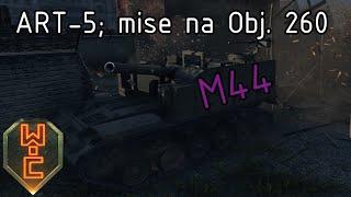 World of Tanks CZ - M44 (ART-5)