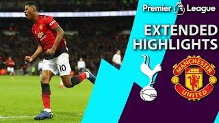 Tottenham v. Man United | PREMIER LEAGUE EXTENDED HIGHLIGHTS | 1/13/19 | NBC Sports
