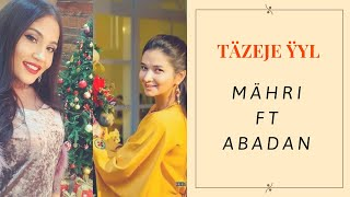 Myahri & Abadan Tazeje yyl turkmen klip 2019