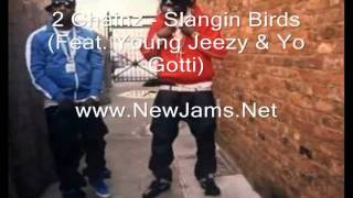 Tity Boi (2 Chainz) - Slangin Birds (Feat. Young Jeezy & Yo Gotti) New Song 2011