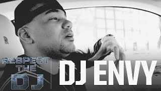 Respect The DJ: DJ Envy