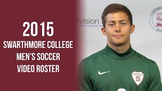 Swarthmore College Men's Soccer Video Roster 2015