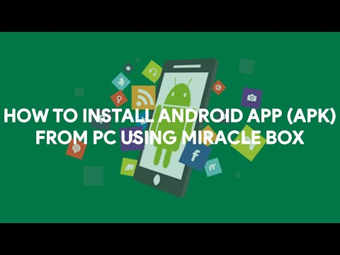 How To Install Android App (Apk) From PC Using Miracle Box - [romshillzz]