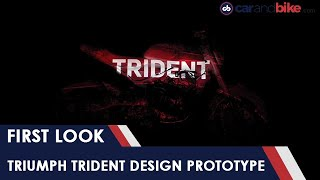 Triumph Trident Design Prototype First Look