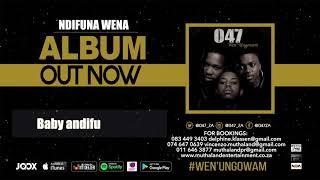 047 - NDIFUNA WENA (Official Audio)