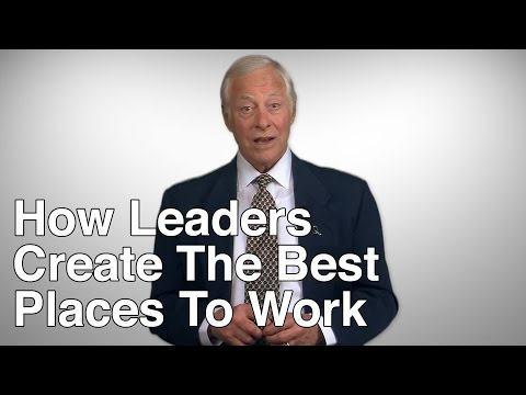 5 Ways Leaders Create the Best Places to Work