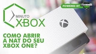 COMO ABRIR A NAT DO SEU XBOX ONE - MINUTO XBOX #XBOXBR