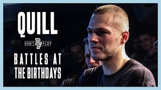 QUILL   Battles at the Birthdays   Don