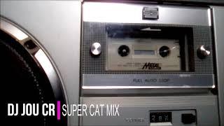 DJ JOU CR   SUPER CAT MIX