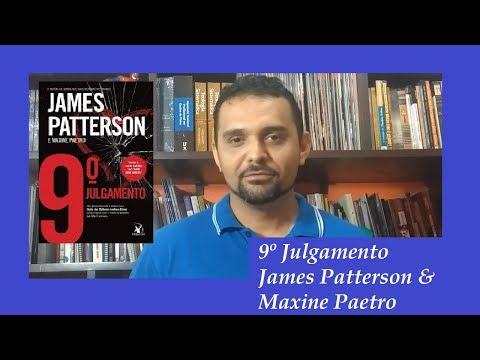 9º JULGAMENTO - JAMES PATTERSON & MAXINE PAETRO + SORTEIO