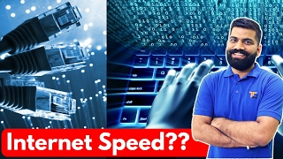 Internet Speeds Explained in Detail | How Fast is your Internet?