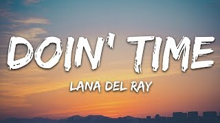 Lana Del Rey   Doin Time (Lyrics)