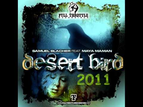 Samuel Blacher feat. Maya Maman - Desert Bird