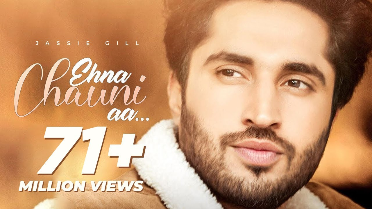 Enna Chauni aa - jassi gill new song