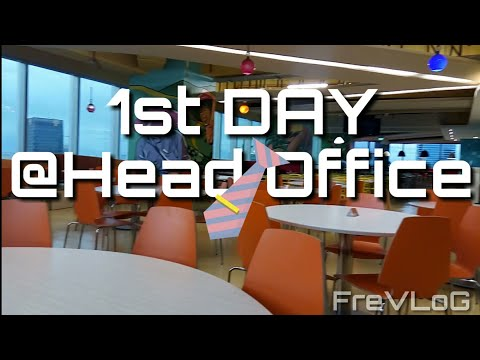 1st Day@Head Office.