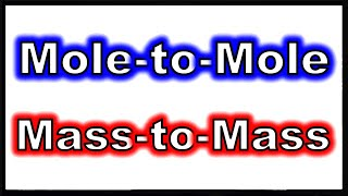 Mole-to-mole And Mass-to-mass Conversions