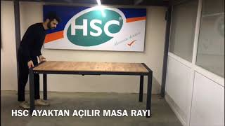 HSC AYAKTAN AÇILIR MASA RAYI