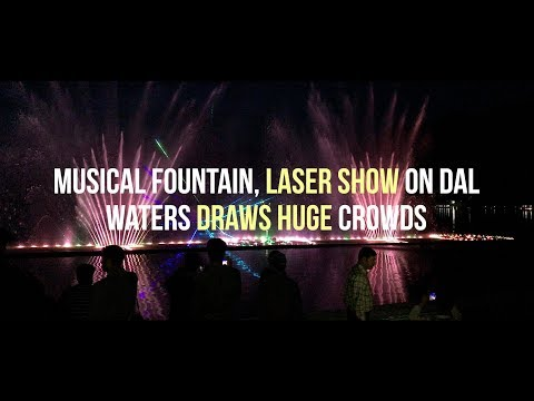 Musical fountain, laser show on Dal waters draws huge crowds