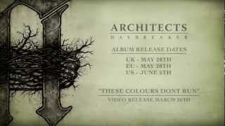 Architects - 'These Colours Don't Run' Preview