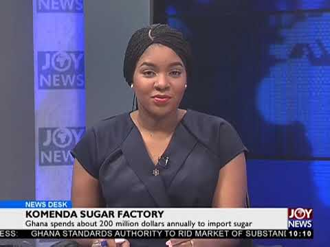 Komenda Sugar Factory - News Desk on JoyNews (10-7-18)