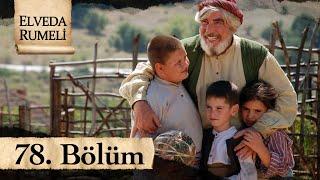Elveda Rumeli 78. Bölüm - atv
