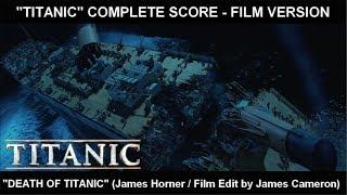 "[TITANIC] - ""Death of Titanic"" (Complete Score / Film Version)"