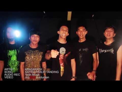 KHASARATH - Satria Pinilih Tanding (yeahmusikvideoparty)