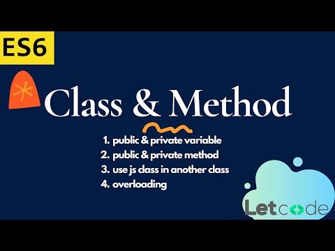 Classes & Methods in JavaScript with ES6 - JS OOPS #1   JavaScript     LetCode
