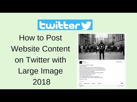 How to post website content on twitter with large image 2018