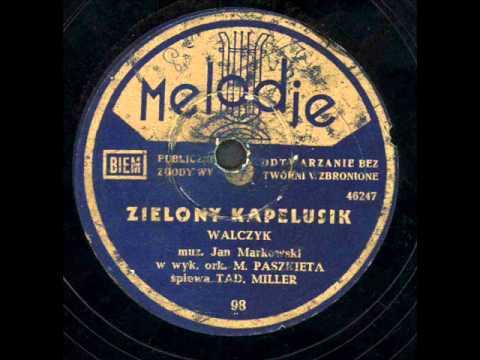 Tadeusz Miller - Zielony kapelusik.