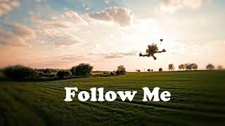 Follow Me | FPV DRONE