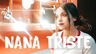 Nana triste - Natalia Lacunza, Guitarricadelafuente | Laura Naranjo cover