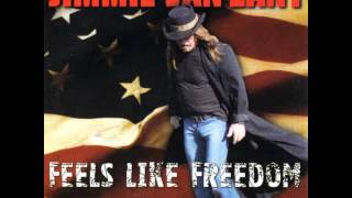 Jimmie Van Zant   Feels Like Freedom   Ain't Quite Mary Jane