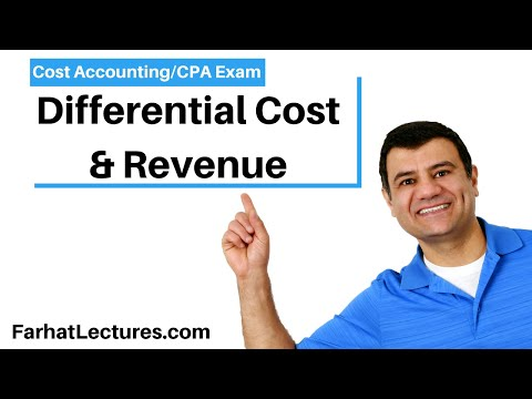 Differential Cost & Revenue. Cost Accounting Course. CPA Exam ...