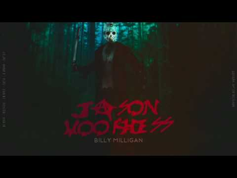 Billy Milligan - Jason Voorhees