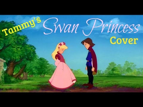 """This Is My Idea"" - The Swan Princess - Tammy Tuckey's Cover"