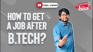 How To Get A Job After B.Tech