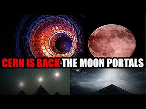 CERN HAS RISEN! The Ancients Are Coming Back Again Portal Openings Strawberry Moon & More!