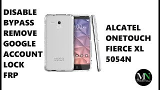 Disable Bypass Remove Google Account Lock FRP on Alcatel Onetouch Fierce XL!