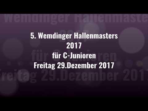 28.12.17 5. WEMDINGER HALLENMASTERS für C-JUNIOREN - 2.Spiel