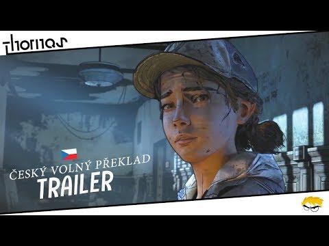 The Walking Dead 4: The Final Season - Nový Teaser Trailer s volným českým překladem | Thomas