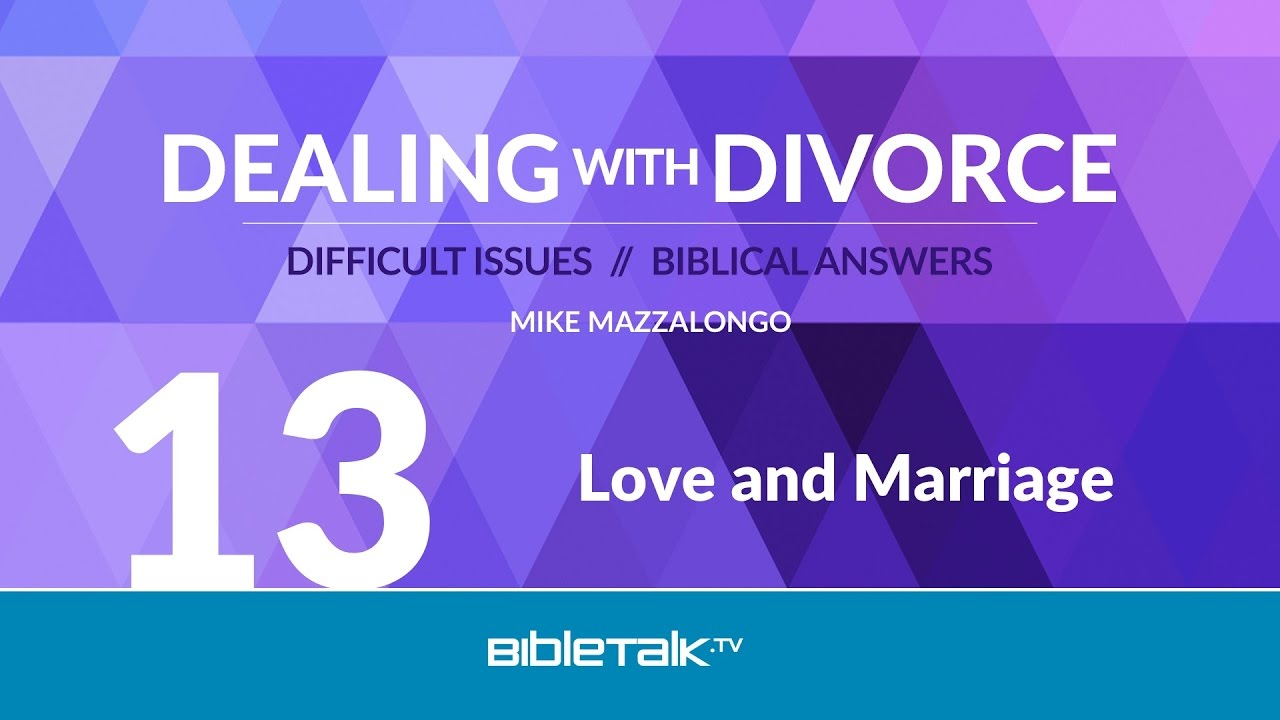 13. Love and Marriage