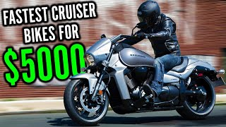 Fastest Cruiser Motorcycles For Under $5000