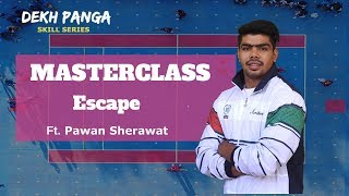 Kabaddi Raiding Skills | Pawan Sherawat and the art of ESCAPE in Kabaddi